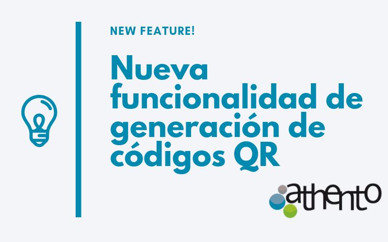 Ya está disponible la nueva funcionalidad de Generación de Códigos QR